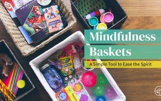 Mindfulness Baskets Feature Image
