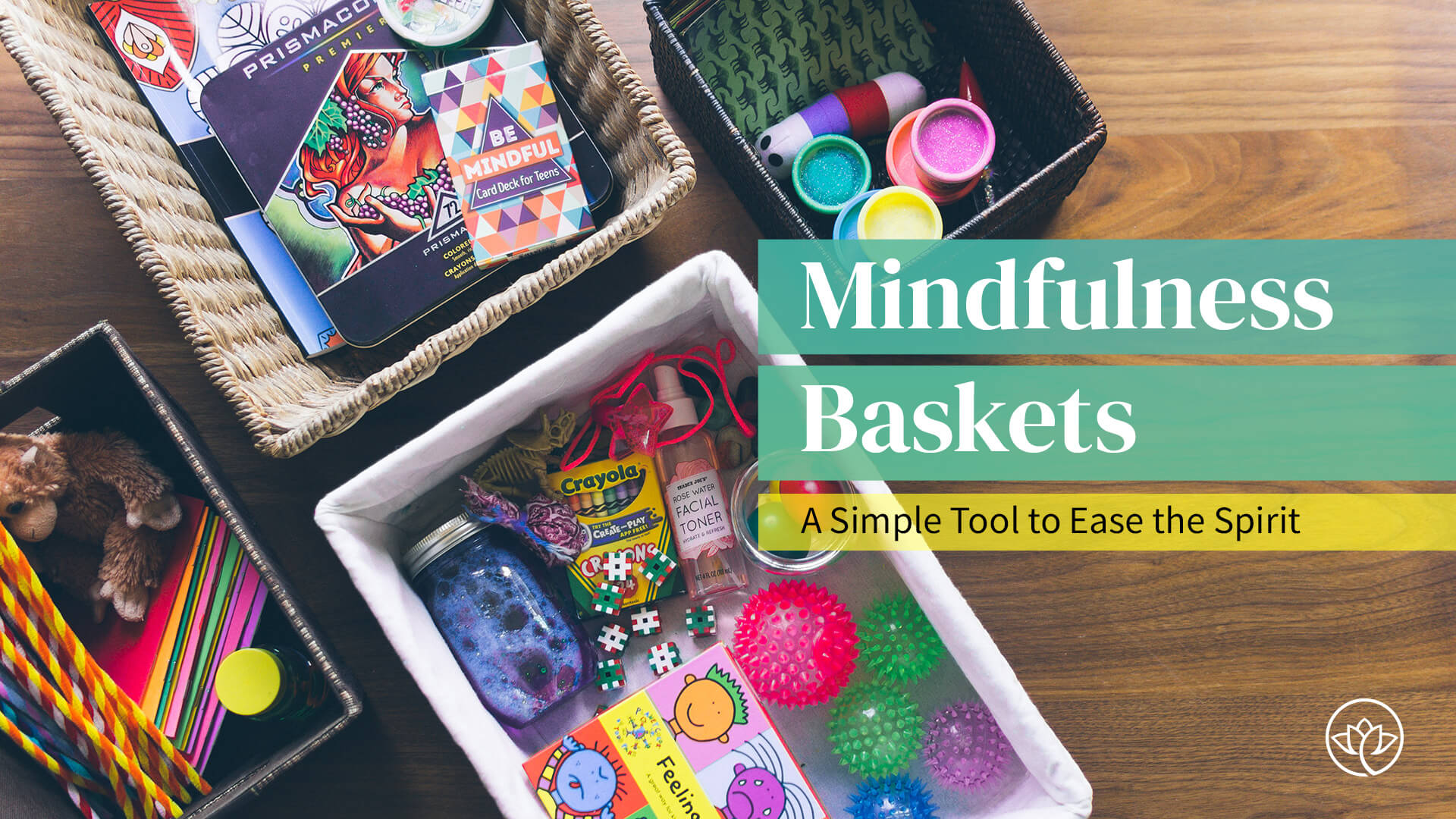Mindfulness Baskets Feature Image